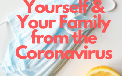 Tips that may help protect you and your family against the Corona virus