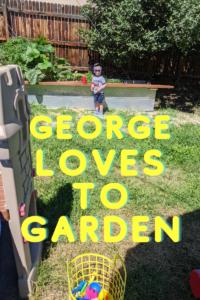 George loves to garden